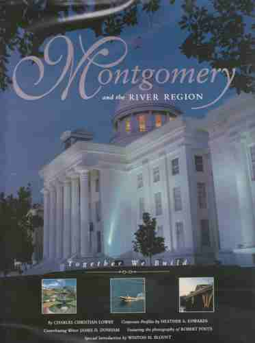 Image for Montgomery and the River Region  Together We Build