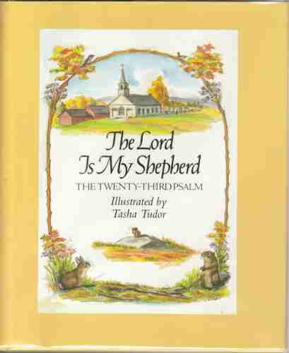 Image for The Lord Is My Shepherd The Twenty-third Psalm