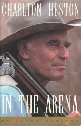 Image for In the Arena  An Autobiography (Author Signed)