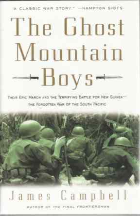 Image for The Ghost Mountain Boys  Their Epic March and the Terrifying Battle for New Guinea--The Forgotten War of the South Pacific