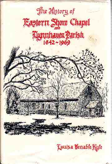 Image for The history of Eastern Shore Chapel and Lynnhaven Parish, 1642-1969