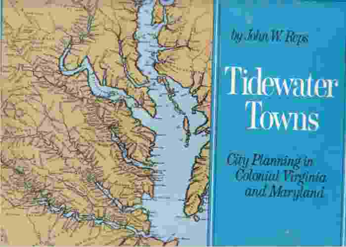 Image for Tidewater towns  city planning in colonial Virginia and Maryland,