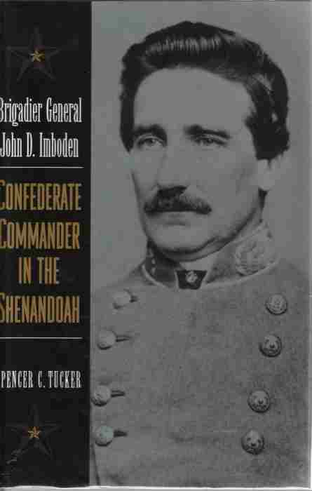 Image for Brigadier General John D. Imboden  Confederate Commander in the Shenandoah