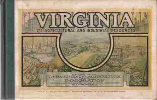 Image for Virginia, Its Agricultural and Industrial Resources Bulletin No 104