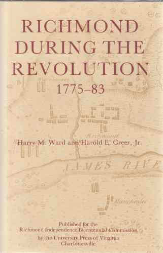 Image for Richmond During the Revolution, 1775-83  (Author Signed)