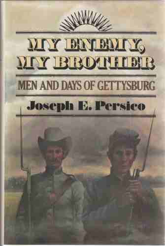 Image for My Enemy, My Brother Men and Days of Gettysburg