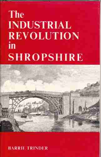 Image for Industrial Revolution in Shropshire  (Author Signed)