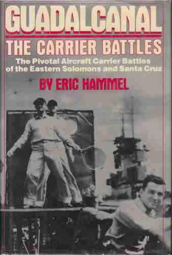 Image for Guadalcanal  The Carrier Battles - Carrier Operations in the Solomons, August-October 1942