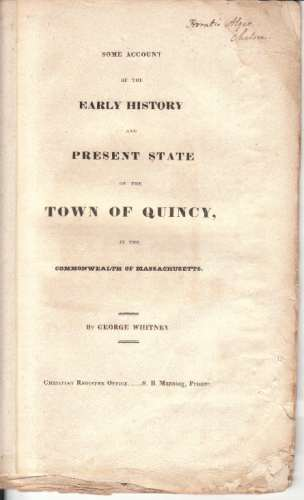 Image for Some account of the early history and present state of the town of Quincy, in the commonwealth of Massachusetts