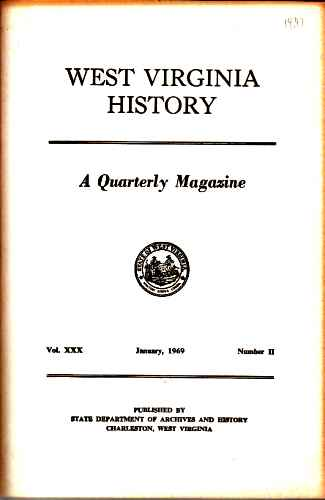 Image for West Virginia History, A Quarterly Magazine, Vol XXX, Number II