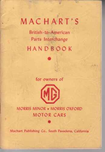 "Image for Machart""s British to American Parts Interchange Handbook for owners of MG 1952"