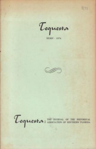 Image for TEQUESTA THE JOURNAL OF THE HISTORICAL ASSOCIATION OF SOUTHERN FLORIDA 1974 XXXIV