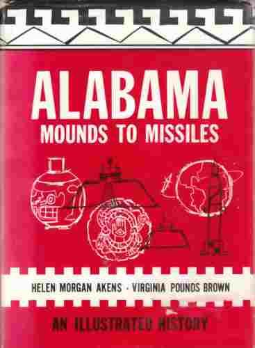 "Image for Alabama - Mounds to Missiles ""An Illustrated History"" (Signed by All Authors)"