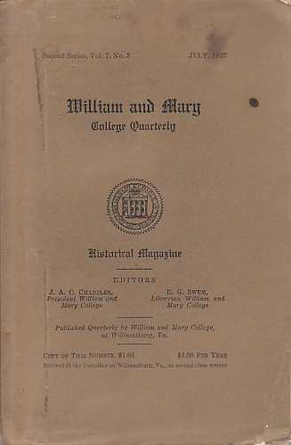 Image for William and Mary College Quarterly, vol 7, No 3, July 1927