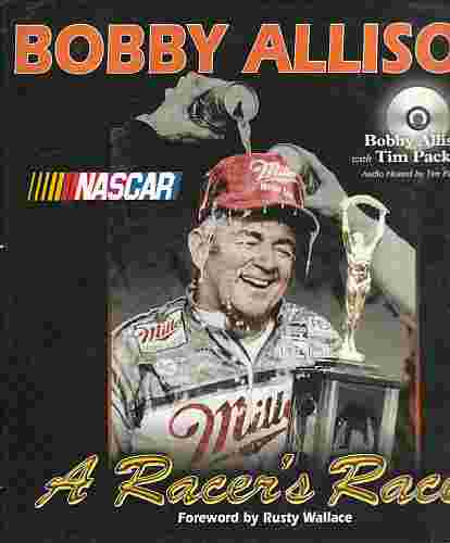 Image for Bobby Allison  A Racer's Racer (Author Signed, Allison)