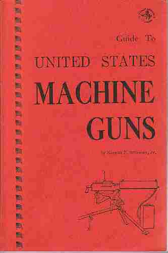 Image for Guide to United States machine guns,