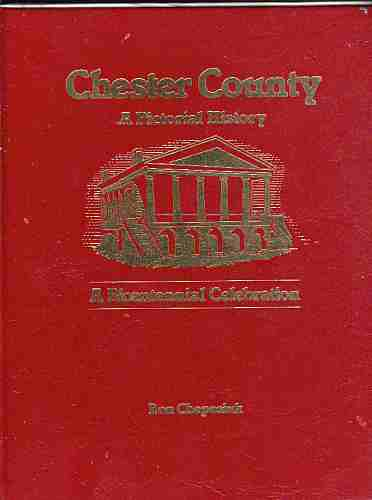 Image for Chester County, a Pictorial History