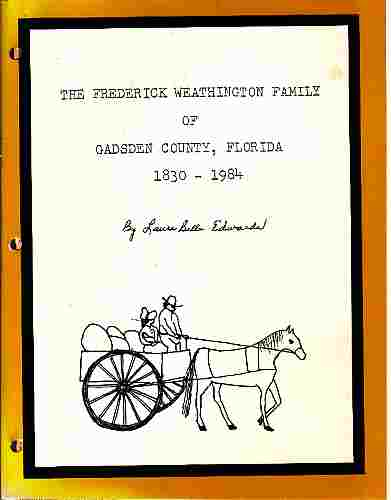 Image for The Frederick Weathington Family of Gadsden County, Florida 1830-1984