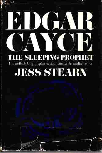 Image for Edgar Cayce, The Secret Prophet His earth-shaking prophecies and remarkable medical cures