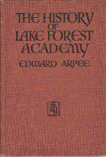 Image for The history of Lake Forest Academy
