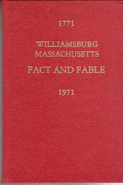 Image for WILLIAMSBURG, MASSACHUSETTS 1771-1971  COMMEMORATING THE FIRST TWO HUNDRED YEARS [FACT AND FABLE: HAYDENVILLE-WILLIAMSBURG]
