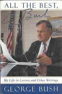 Image for All The Best, George Bush (Author Signed)   My Life in Letters and Other Writings