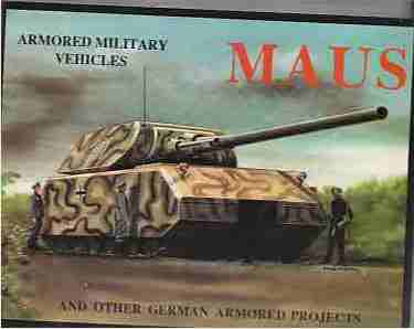 Image for Maus and Other German Armored Projects