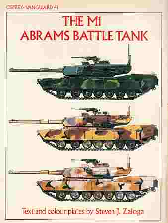 Image for The M1 Abrams Battle Tank