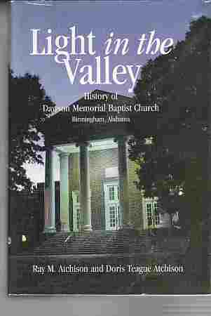 Image for Light in the Valley  History of Dawson Memorial Baptist Church