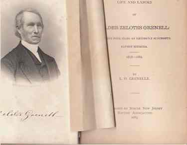 Image for Life and Labors of Elder Zelotes Grenell for Sixty Four Years an Eminently Successful Baptist Minister 1818-1882