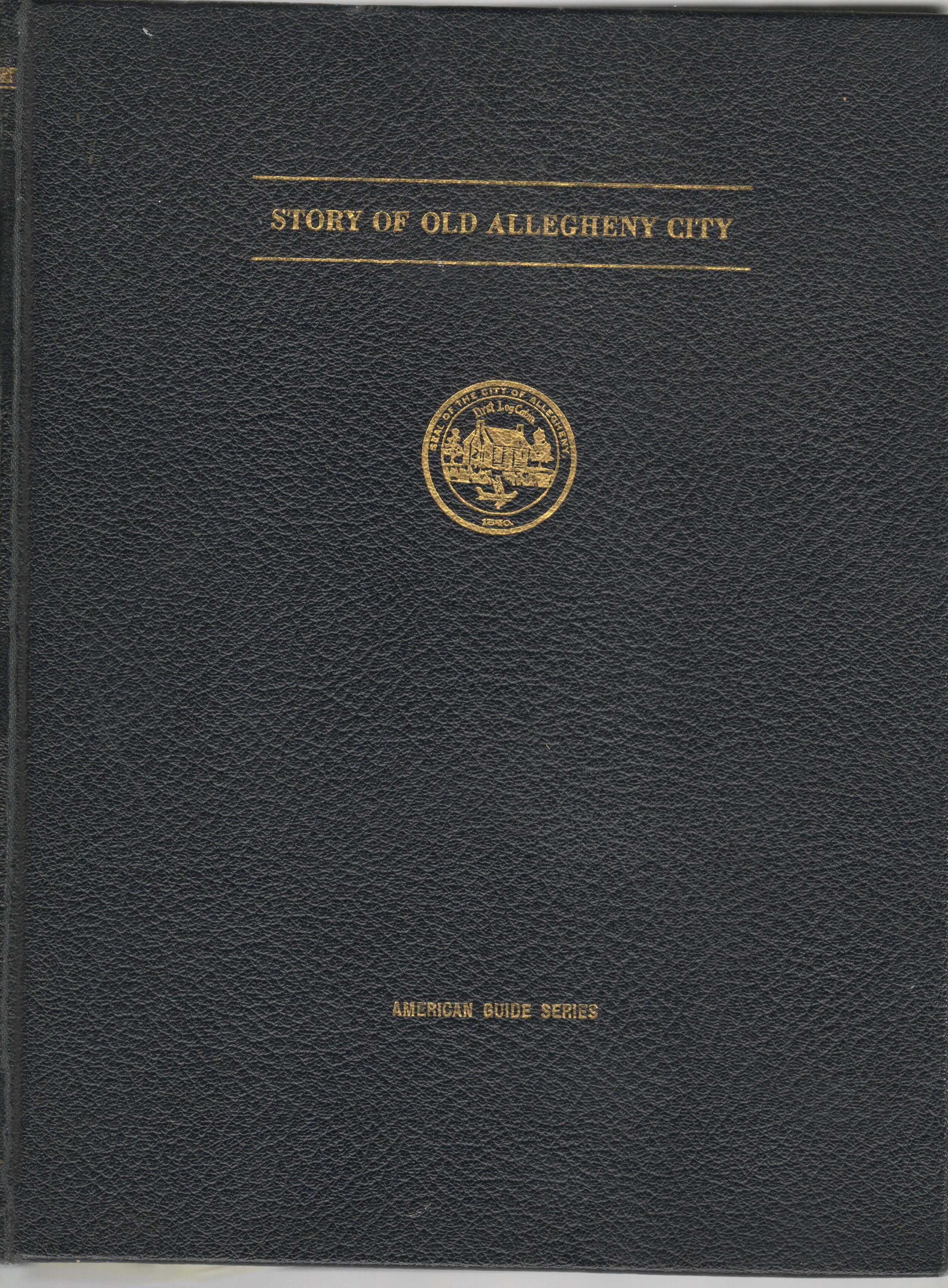 Image for Story of Old Allegheny City