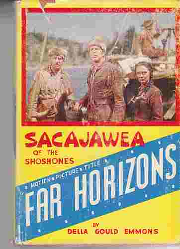 "Image for Sacajawea of the Shoshones ""Far Horizons"""