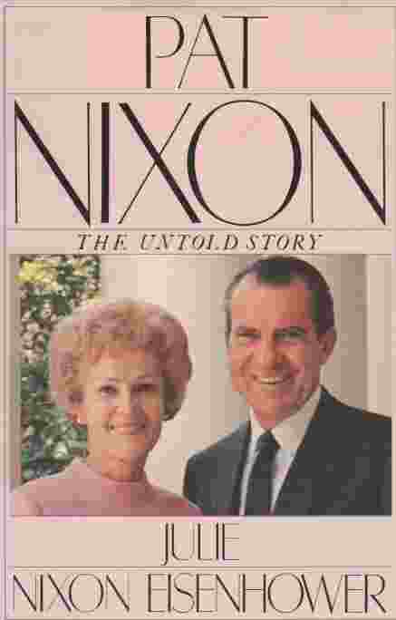 Image for Pat Nixon  The Untold Story