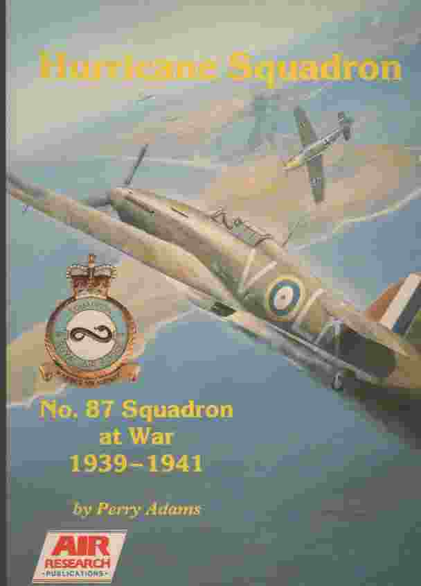 Image for Hurricane Squadron No 87  Squadron at War 1939 1941