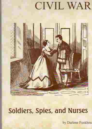 Image for Women of the Civil War Soldiers, Spies, and Nurses