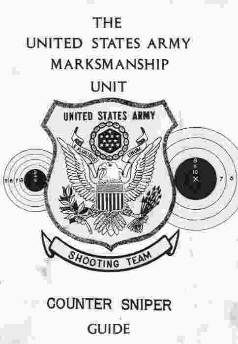 Image for The United States Army Marksmanship Unit, Counter Sniper Guide