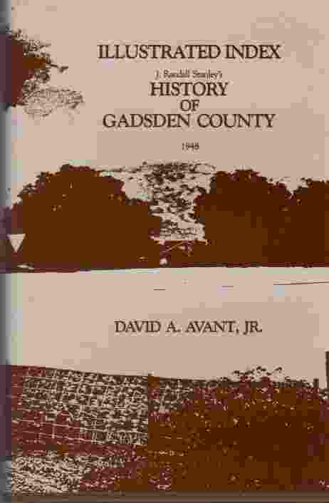 Image for Illustrated Index of  J.Randall Stanley's History of Gadsden County