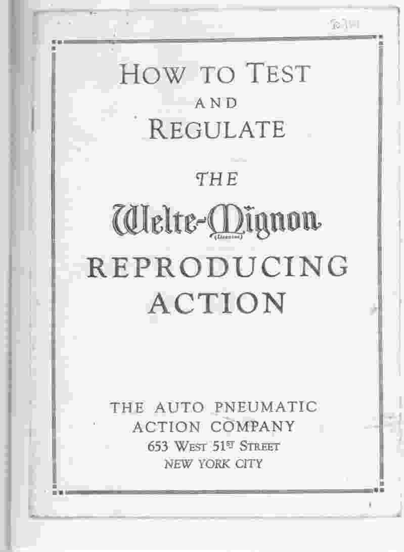 Image for How to Test and Regulate the  Welte-Mignon Reproduction Action