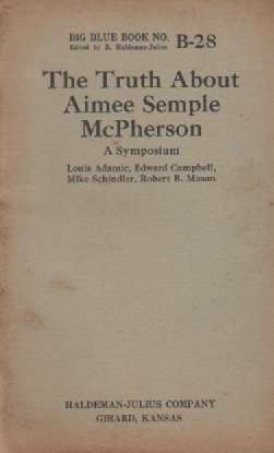 Image for The Truth About Aimee Semple McPherson  A Symposium