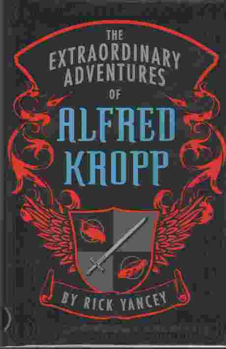 Image for The Extraordinary Adventures of Alfred Kropp  (Author Signed)
