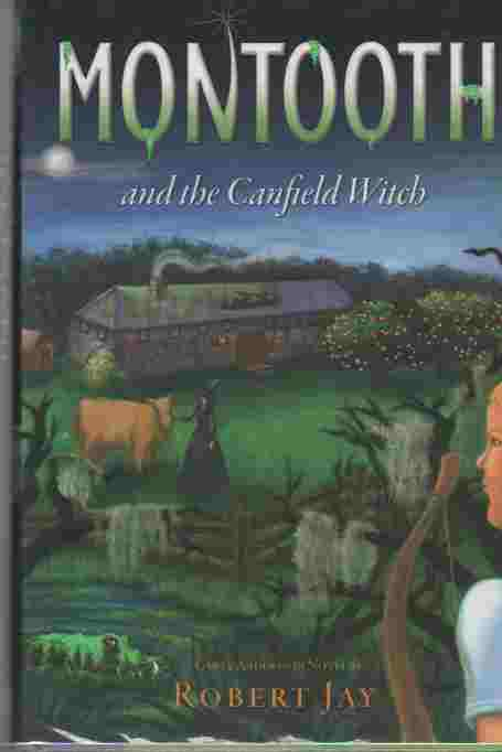 Image for Montooth and the Canfield Witch