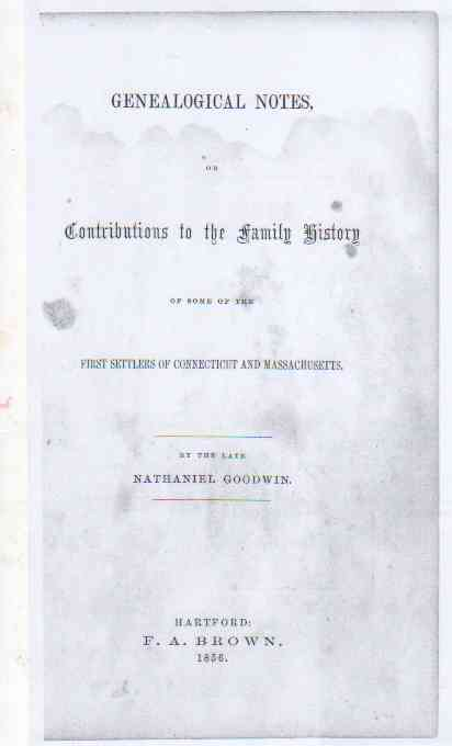 Image for Genealogical Notes or Contributions to the Family History Of Some of the First Settlers of Connecticut and Massachusetts (PDF file only)