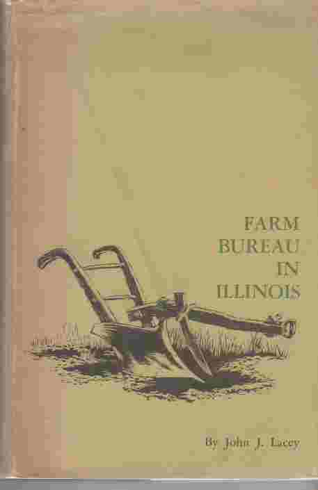 Image for Farm Bureau In Illinois History of Illinois Farm Bureau