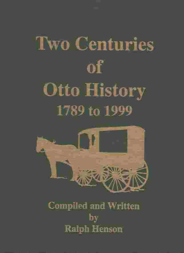 Image for Two Centuries of Otto History (N. C. ) , 1789-1999  (Author Signed)