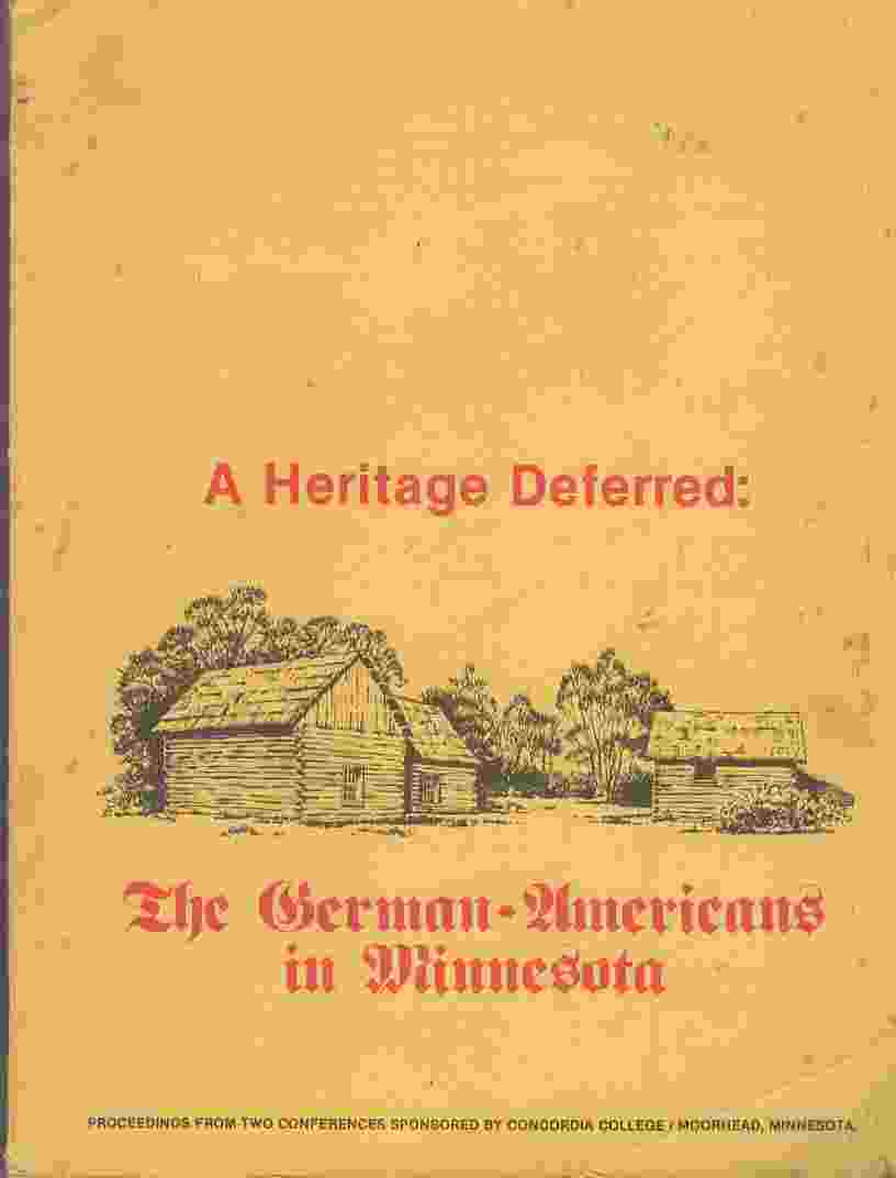 Image for A Heritage Deferred: The German Americans In Minnesota