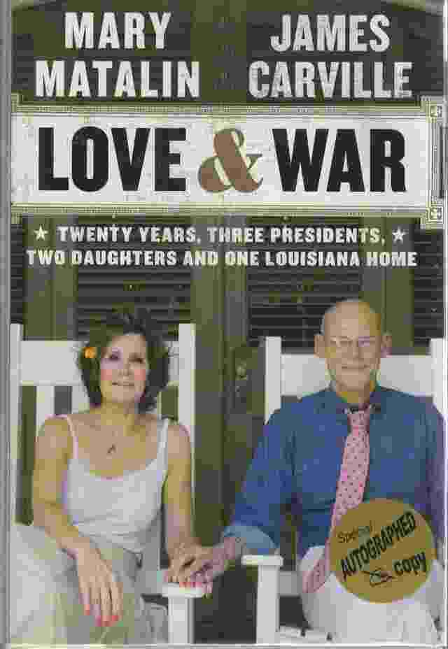 Image for Love & War  Twenty Years, Three Presidents, Two Daughters and One Louisiana Home
