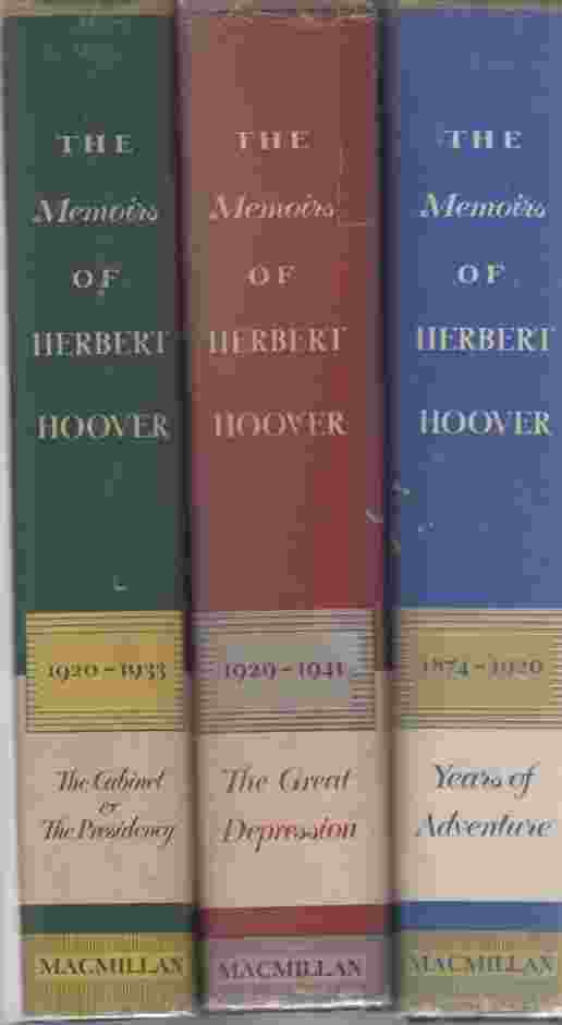 Image for The memoirs of Herbert Hoover (Three Volumes) (Vol 2 is signed)  Years of Adventure 1874-1920, The cabinet and the Presidency, 1920-1933, The Great Depression 1929-1941