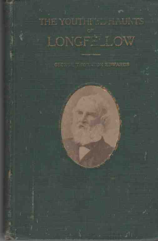 Image for The Youthful Haunts of Longfellow