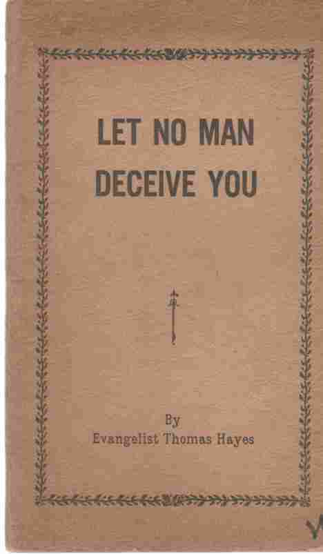 Image for Let No Man Deceive You