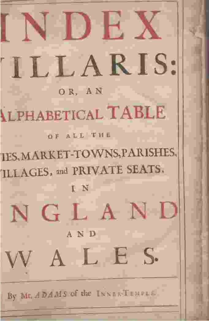 Image for Index villaris of 1680  or, An alphabetical table of all the cities, market-towns, parishes, villages, and private seats, in England and Wales
